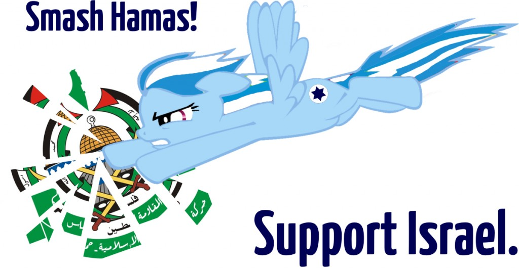Smash Hamas! Support Israel.